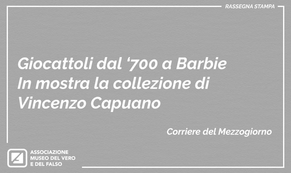 Collezione di Vincenzo Capuano | Museo del Vero e del Falso